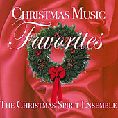 Christmas Music Favorites by The Christmas Spirit Ensemble