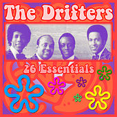The Drifters: 26 Essentials by The Drifters