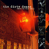 Ears To The Wall by The Dirty Dozen Brass Band