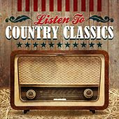 Listen to Country Classics by Various Artists
