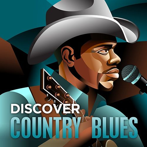 Discover - Country Blues by Various Artists