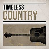 Timeless Country by Various Artists