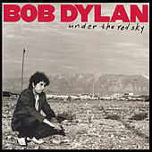 Under The Red Sky by Bob Dylan