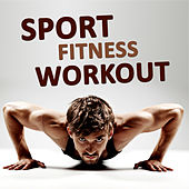 Sport Fitness Workout by Various Artists
