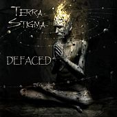 Defaced by Terra Stigma