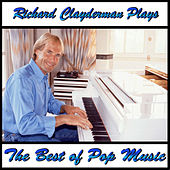 Richard Clayderman Plays the Best of Pop Music by Richard Clayderman