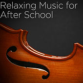 Relaxing Music for After School by Richard Clayderman