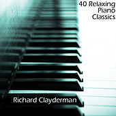 40 Relaxing Piano Classics by Richard Clayderman
