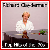 Pop Hits of the '70s by Richard Clayderman