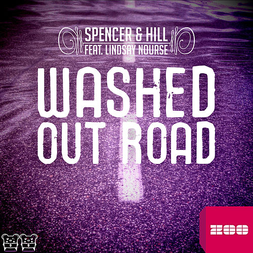 Washed Out Road (Remixes) by Spencer & Hill