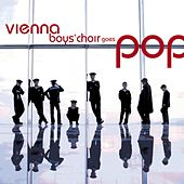 Vienna Boys Choir Goes Pop by Vienna Boys Choir
