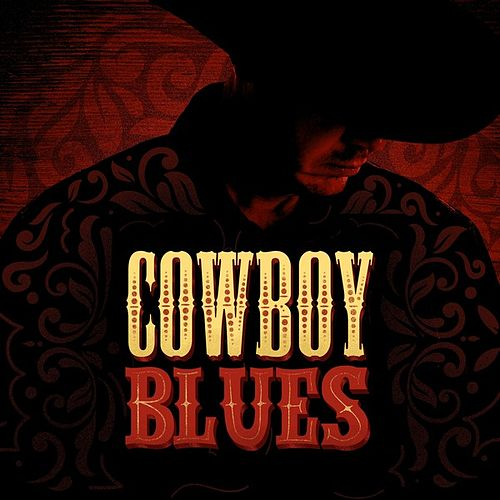 Cowboy Blues by Various Artists