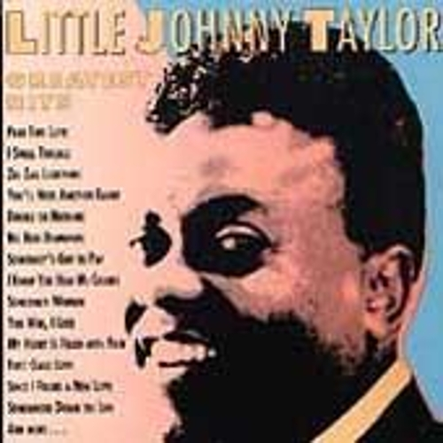 Greatest Hits by Little Johnny Taylor