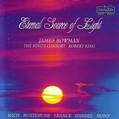 Eternal Source of Light by James Bowman