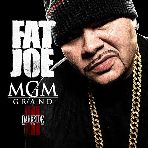 MGM Grand - Single by Fat Joe