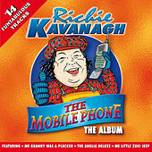 The Mobile Phone by Richie Kavanagh