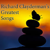 Richard Clayderman's Greatest Songs by Richard Clayderman