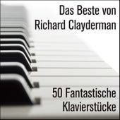 Das Beste von Richard Clayderman: 50 Fantastische Klavierstücke by Richard Clayderman