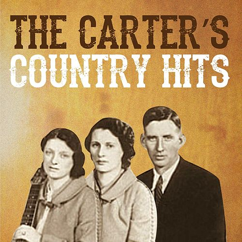 The Carter's Country Hits by The Carter Family