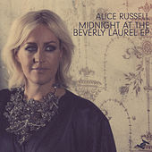 Midnight At The Beverly Laurel by Alice Russell
