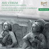 Ave Verum. Sacred Choral Favourites by The Choir of St. Johns College, Cambridge