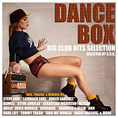 Dance Box (Big Club Hits Selection) by Various Artists