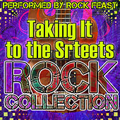 Taking It to the Streets: Rock Collection by Rock Feast