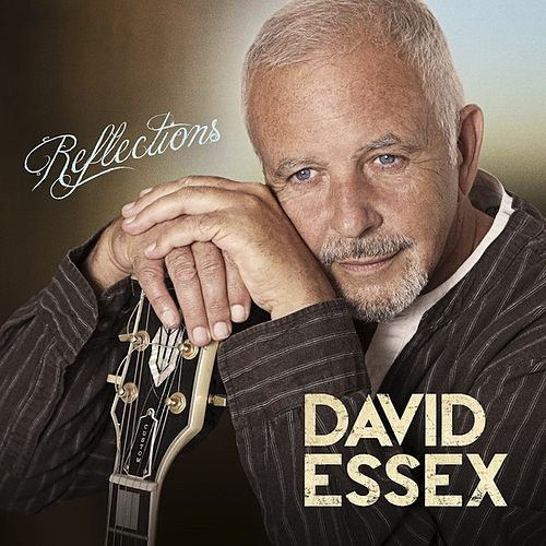 Reflections by David Essex