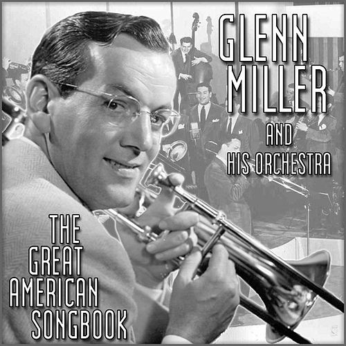 The Great American Song Book by Glenn Miller