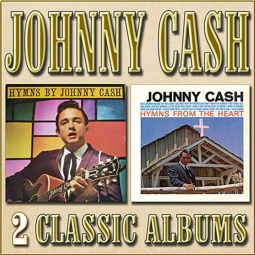 Hymns by Johnny Cash / Hymns from the Heart by Johnny Cash