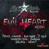Evil Heart Riddim by Various Artists