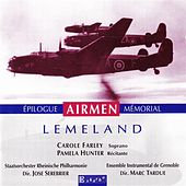 Lemeland: Time Landscapes, Airmen, Epilogue & Memorial by Various Artists