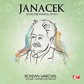 Janáček: Suite for Strings, JW VI/2 (Digitally Remastered) by Slovak Chamberorchestra