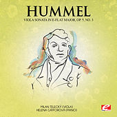Hummel: Viola Sonata in E-Flat Major, Op. 5, No. 3 (Digitally Remastered) by Helena Gáfforová