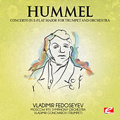 Hummel: Trumpet Concerto in E-Flat Major (Digitally Remastered) by Vladimir Goncharov