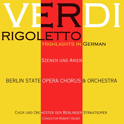 Verdi: Rigoletto Highlights by Margarete Klose