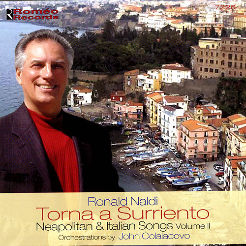Torna a Surriento: Neapolitan & Italian Songs, Vol. 2 by Ronald Naldi