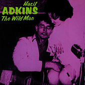 The Wild Man by Hasil Adkins