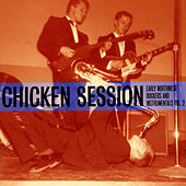 Chicken Session - Early Northwet Rockers and Instrumentals Vol. 2 by Various Artists