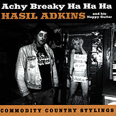Achy Breaky Ha Ha Ha by Hasil Adkins