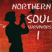 Northern Soul Survivors 1 by Various Artists