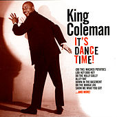 It's Dance Time! by King Coleman