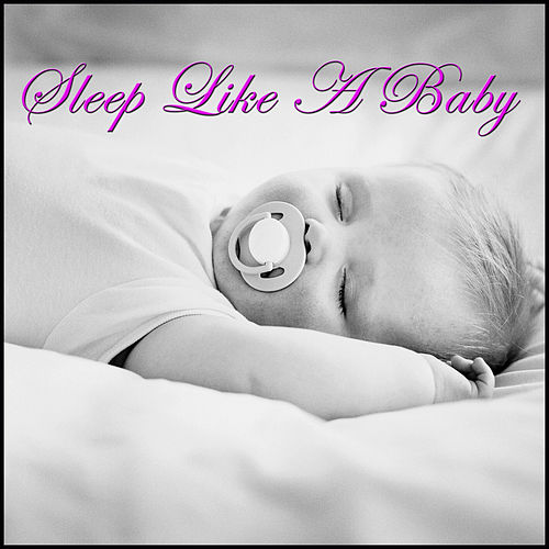 Sleep Like a Baby by Various Artists