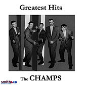 Greatest Hits by The Champs