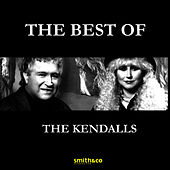The Best Of by The Kendalls