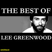 The Best Of by Lee Greenwood