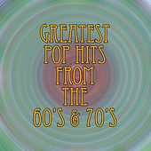 Greatest Pop Hits From The '60's & '70's by The Vogues