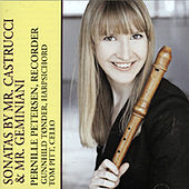 Pernille Petersen-Recorder, Gunnhild Toender-Harpsichord & Tom Pitt-Cello -Sonatas By Mr. Castrucci & Mr. Geminiani by Tom Pitt-Cello