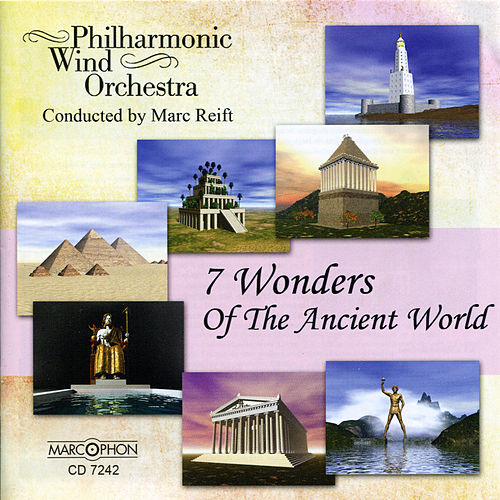 7 Wonders of the Ancient World by Philharmonic Wind Orchestra