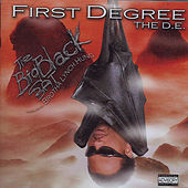 The Big Black Bat by First Degree The D.E.